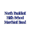 North Paulding Marching Band 2015